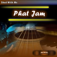 Shed With Me: Phat Jam (drumless)